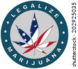 Legalize Marijuana label with the USA flag colors. - stock vector