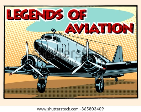 Legends of aviation abstract retro airplane pop art retro style. Style retro greeting cards and collectible cards. Equipment aircraft transport. - stock vector