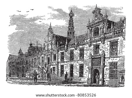 Leiden city hall, Netherlands, vintage engraved illustration. Trousset encyclopedia (1886 - 1891)