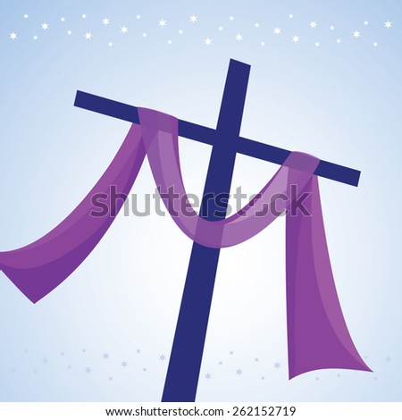 Lent cross. Easter day. Crucifixion of Jesus Christ, and his resurrection three days later. - stock vector