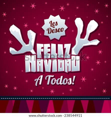 Les deseo Feliz Navidad a todos - I wish Merry Christmas to all spanish text - reindeer antlers christmas card - stock vector