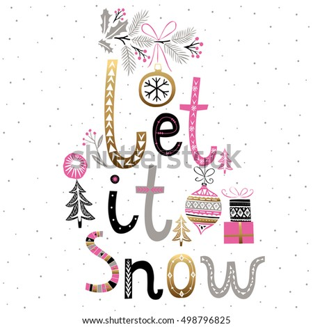 Let it Snow. Print Design