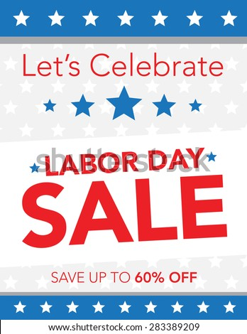 Let's celebrate with a Labor Day Sale - stock vector