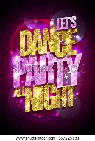 Let`s dance party all night vector poster with chic gold and pink crystals glare headline. - stock vector