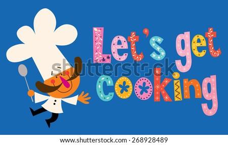 Let's get cooking - stock vector
