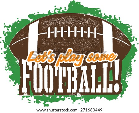 Let's play some American Football! - stock vector