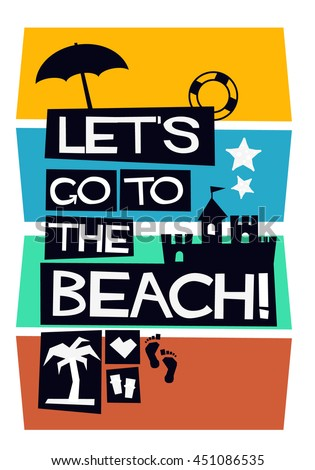 LETS GO TO THE BEACH (Vector Illustration in Flat Style Poster Design)