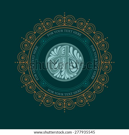 Letter a in calligraphic circle frame from lines pattern. Royal monogram luxury style - stock vector