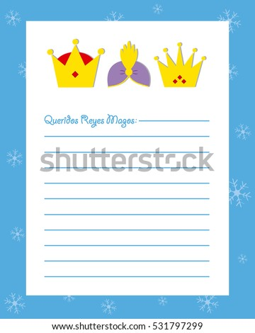 Letter to the three kings of orient. Dear wise men written in Spanish
