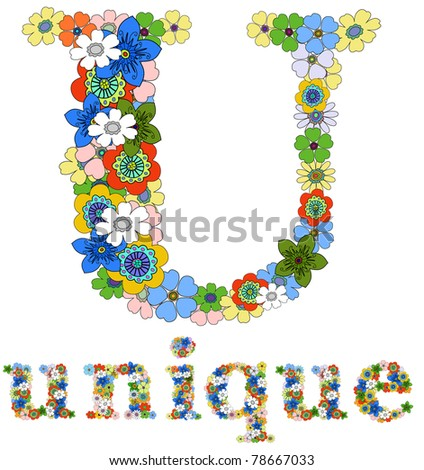 Letter U and word unique floral; vector. - stock vector