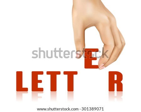 letter word taken away by hand over white background