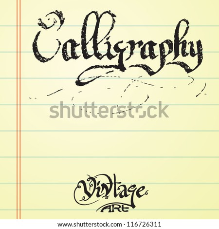 lettering calligraphy on the school paper - stock vector