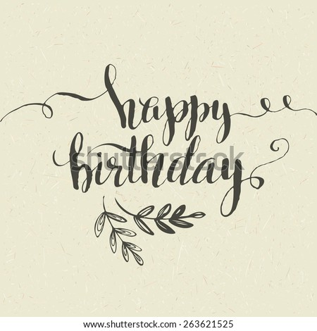 Lettering. Happy Birthday Hand-drawn card. Vector illustration - stock vector