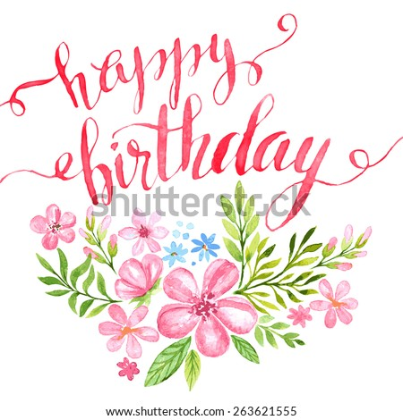 Lettering Happy Birthday Hand-drawn card with flower. Vector illustration EPS 10 - stock vector