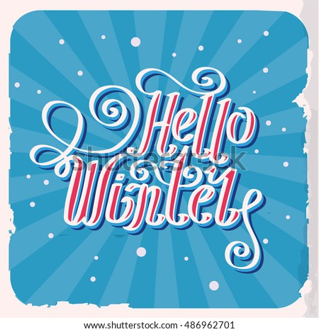 "Lettering ""Hello Winter"". hand drawing font. Twisted inscription. Individual letters. Curls. Uppercase letters. Retro"