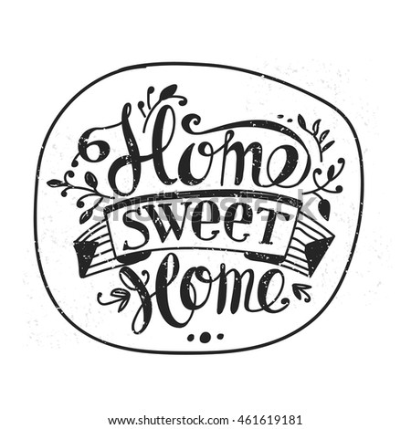 "Lettering ""Home sweet home"". Hand drawing. Inscription. Design elements."