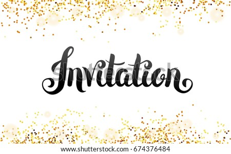 Lettering invitation hand drawing you invited stock vector 2018 lettering invitation hand drawing you are invited gold glitter invitation gold sparkles stopboris Image collections