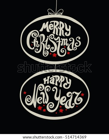 "Lettering ""Merry Christmas"" and ""Happy New Year"". Vintage style, twisted letters. Hand drawing. Individual font. Holiday greetings Merry Christmas and Happy New Year. Black background, oval frame"