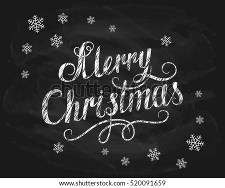 Lettering Merry Christmas written in white chalk with snowflakes on a black chalkboard, holiday lettering, illustration.