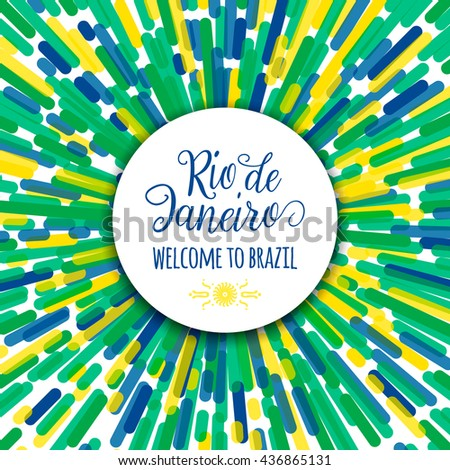 Lettering Motivation Text Sign Quote Rio De Janeiro Welcome To Brazil Template Felicitation Carnival Card