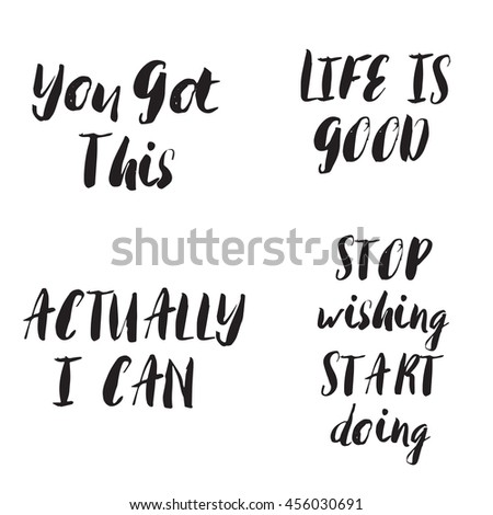 Motivational Phrases Fascinating Lettering Motivational Phrases Set Motivational Quotes Stock