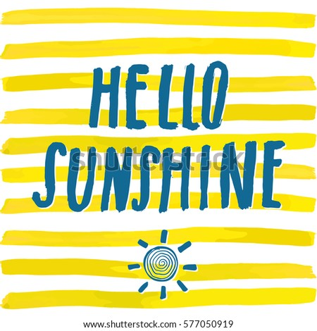 Lettering Romantic Summer Quote Hello Sunshine. Hand Drawn Sketch  Typographic Design Sign, Vector Illustration