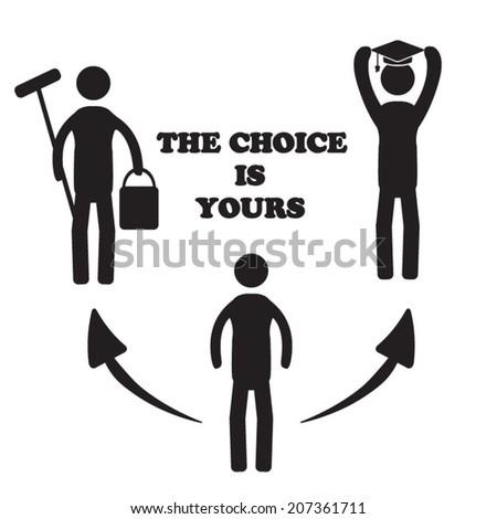 Life choice - stock vector