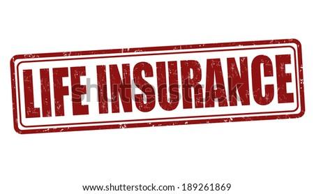 Life insurance grunge rubber stamp on white, vector illustration - stock vector