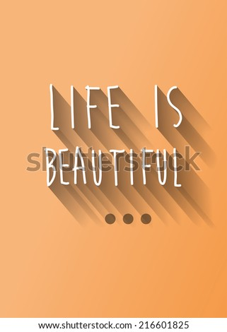Life is beautiful typo with shadow vector, wedding theme - stock vector