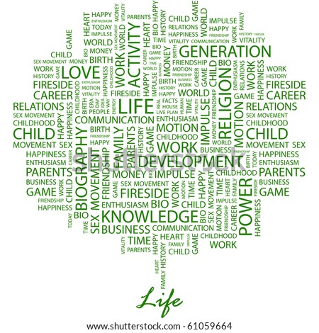 LIFE. Word collage on white background. Illustration with different association terms. - stock vector