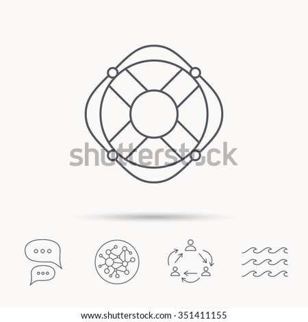 Lifebuoy with rope icon. Lifebelt sos sign. Lifesaver help equipment symbol. Global connect network, ocean wave and chat dialog icons. Teamwork symbol. - stock vector