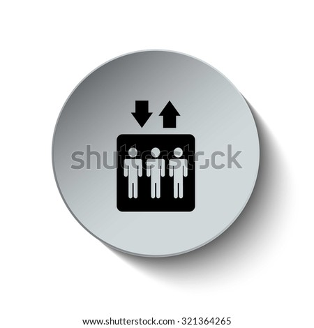 Lift or elevator icon, sign, symbol. Rounded button. Vector Illustration. EPS10