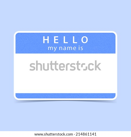 Light blue blank name tag sticker HELLO my name is. Empty rounded rectangular badge with gray drop shadow on color background. Vector illustration clip-art element for design in 10 eps
