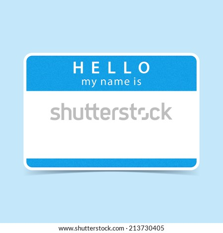 Light blue blank name tag sticker HELLO my name is. Rounded rectangular badge with gray drop shadow on color background. Vector illustration clip-art element for design in 10 eps - stock vector