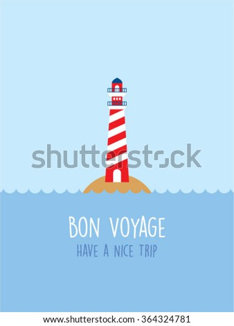 lighthouse bon voyage have a nice trip card - stock vector