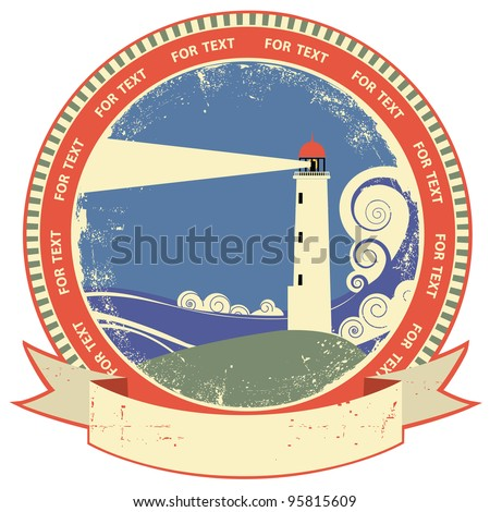 Lighthouse symbol.Vintage label on old paper texture - stock vector