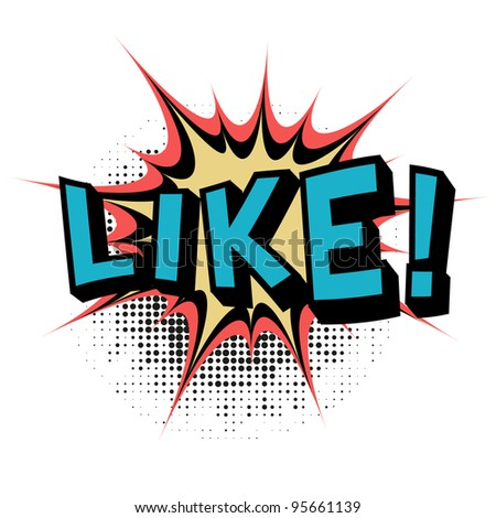 Like.Comic book explosion.Vector illustration. - stock vector