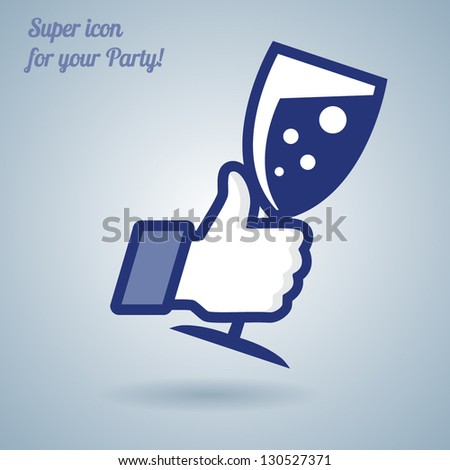 Like/Thumbs Up symbol icon with glass of wine, vector Eps 10 illustration. Icon for Party - stock vector