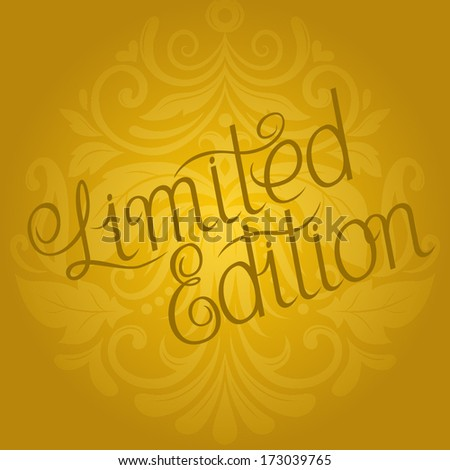 Limited Edition / Vector lettering - stock vector