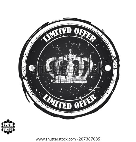 Limited Offer black rubber stamp with crown isolated on white background. Vector. - stock vector