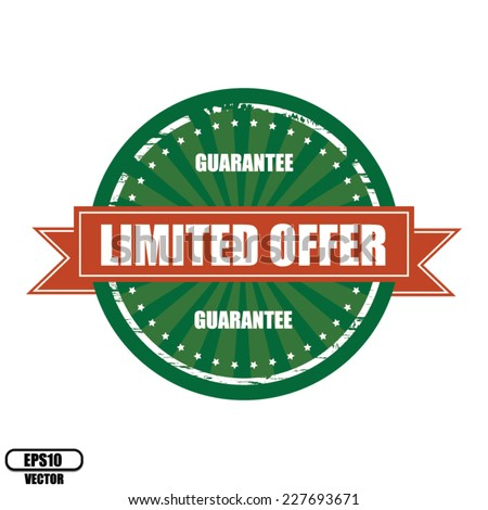 Limited Offer Guarantee Vintage Green Label, Sticker, Sign and Stamp - Vector.  - stock vector