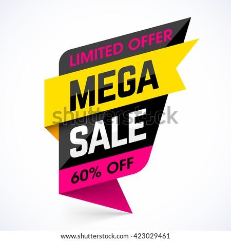 Limited Offer Mega Sale banner. Sale poster. Big sale, special offer, discounts, 60% off. Vector illustration. - stock vector
