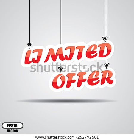 Limited Offer Sign Hanging On Gray Background - EPS.10 Vector. - stock vector