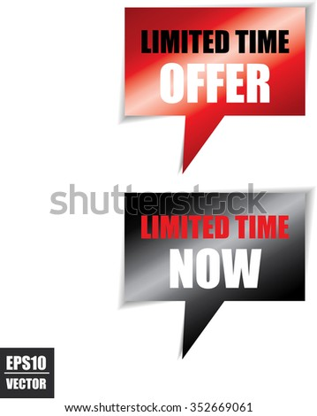 Limited time offer speech bubbles square template | business banner with symbol icon - Vector. - stock vector