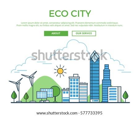 the concept of the eco city The concept of eco city has been evolved in line with sustainable  development to help society live in harmony with the environment and  improve over.