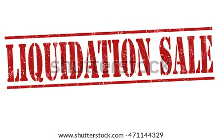Liquidation sale grunge rubber stamp on white background, vector illustration
