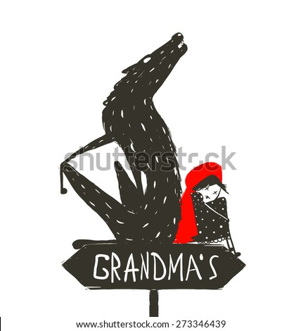 Little Red Riding Hood and Scary Wolf. Little Red Riding Hood and the wolf sitting back to back on a sign with the sign Grandma. Sketchy artistic drawing. Vector illustration. - stock vector