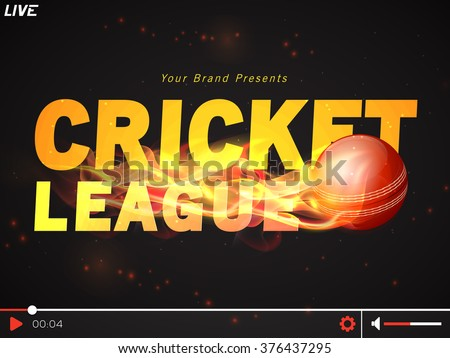 Live Cricket telecast video player with glossy fiery ball for Cricket Sports concept. - stock vector