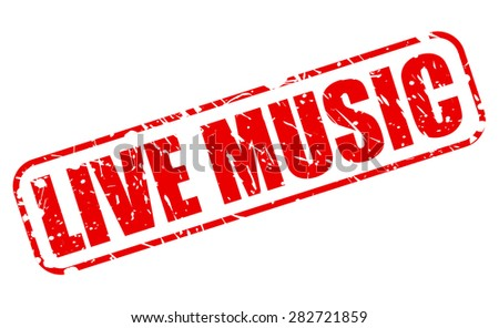 Live music red stamp text on white - stock vector