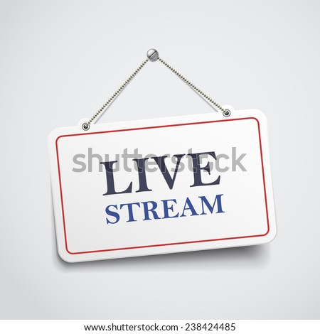 live stream hanging sign isolated on white wall  - stock vector